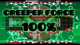 (Insane Demon) Creeper Force by CreeperMLK | Geometry Dash