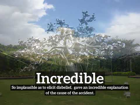 Incredible Meaning, Pronounciation, Information, and Images   How to Say Incrediblein English?