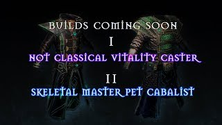 Vitality Caster, Skeletal Master Cabalist (New Coming Builds on Channel - Grim Dawn)