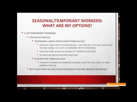 Seasonal and Temporary Worker Visa Issues