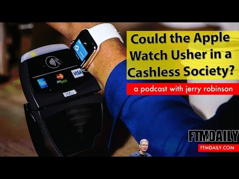 Could the Apple Watch Usher in a Cashless Society?