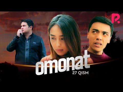 Omonat (o'zbek serial) | Омонат (узбек сериал) 27-qism