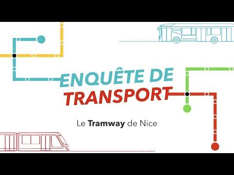 ENQUÊTE DE TRANSPORT #2: Le Tramway de Nice