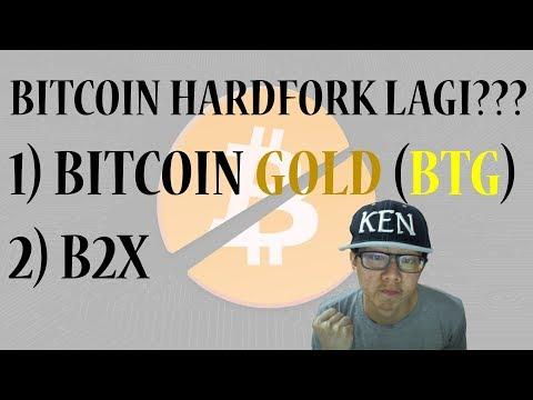 BITCOIN HARDFORK LAGI?? BITCOIN GOLD & B2X