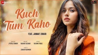 Kuch Tum Kaho/Jyotica Tangri/Lyrics/SG Trendz❤