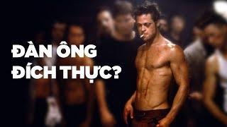 Fight Club: THẾ NÀO MỚI LÀ THỰC SỰ SỐNG?