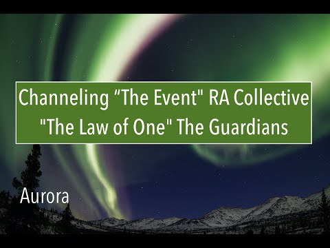 "Pt 1 ""The Event"" RA Collective Live Channel, ""The Law of One"" The Guardians"