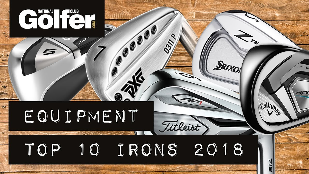 top 10 golf irons of 2018