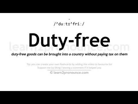 Duty-free pronunciation and definition