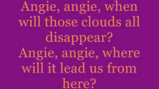 Angie by the rolling stones with lyrics. one of my favorite songs. ...