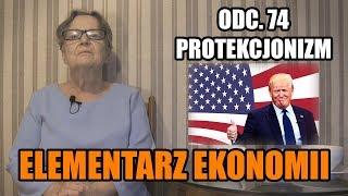 ELEMENTARZ EKONOMII odc.74 - Protekcjonizm