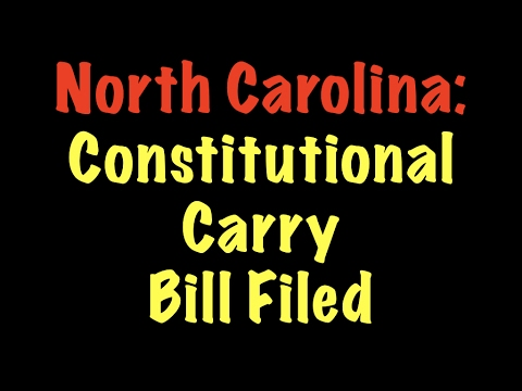North Carolina Files Bill For Constitutional Carry