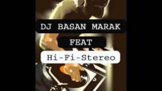 DJ Basan feat Hi-Fi-Stereo - Masijachim