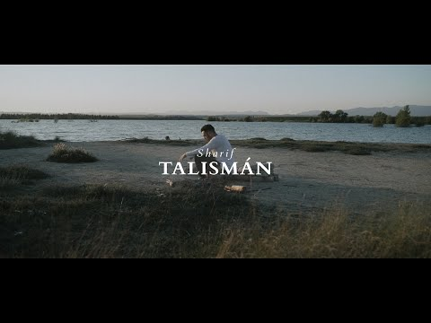 SHARIF - TALISMÁN (Videoclip Oficial)
