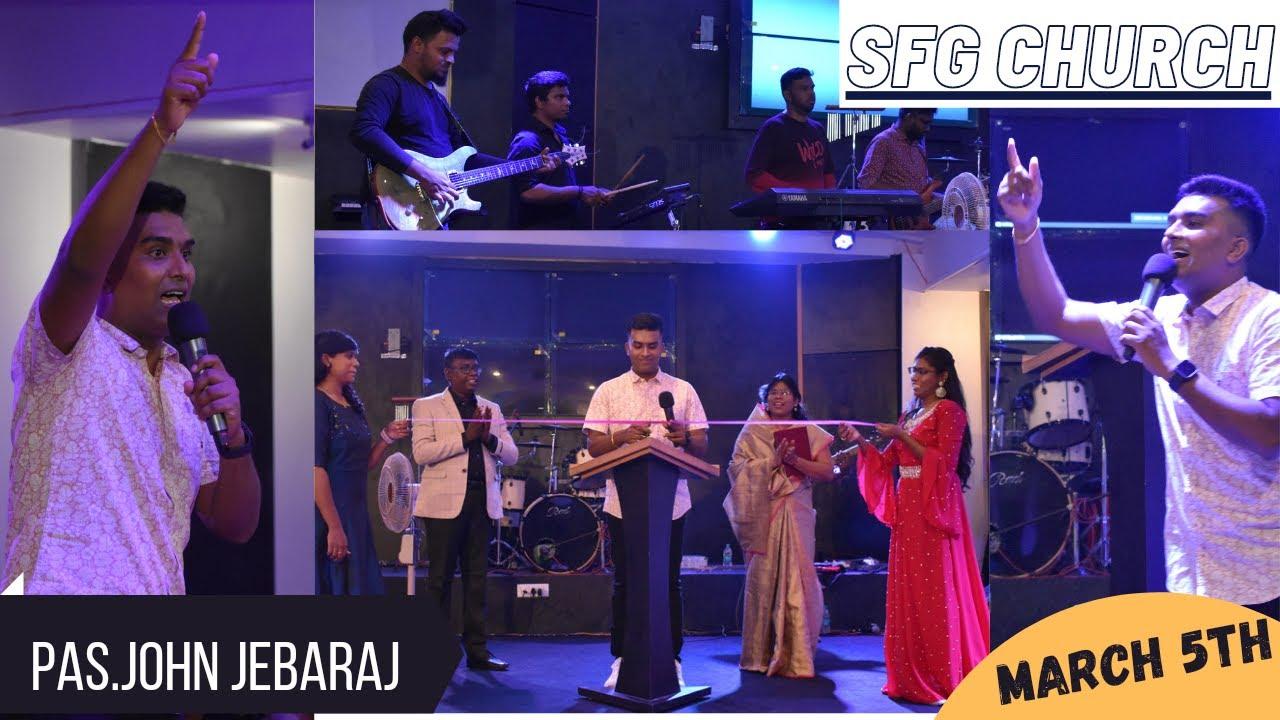 Download SFG CHURCH | MARCH 5TH | SPECIAL MEETING | Pastor John Jebaraj | Shekinah church