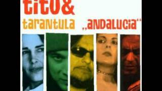 Tito and Tarantula - Missed Your Eyes
