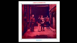 The Replacements ~ Nowhere Is My Home