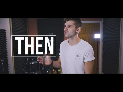 Anne-Marie - Then (Cover By Ben Woodward)