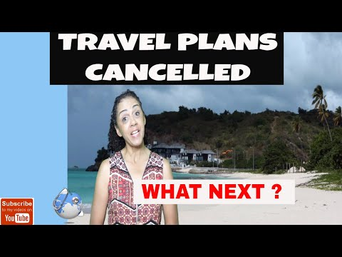 Travel Plans Cancelled What Next?