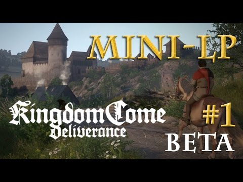 Let's Play Kingdom Come: Deliverance BETA - #1: Ermittlungen in Talmberg