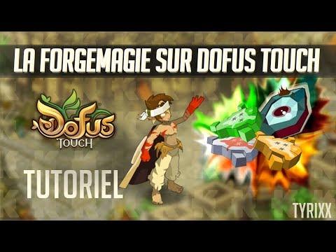 La Forgemagie Sur Dofus Touch Tuto De A à Z Youtube