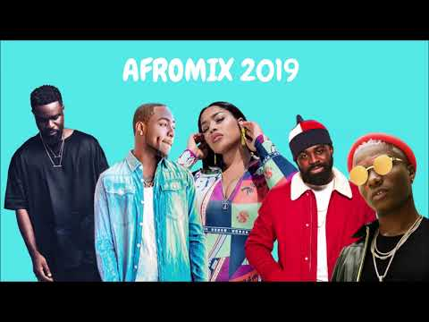 AFRO MIX 2019 NON-STOP | BEST OF NAIJA, GHANA & MORE | BY DJ VIBEZY