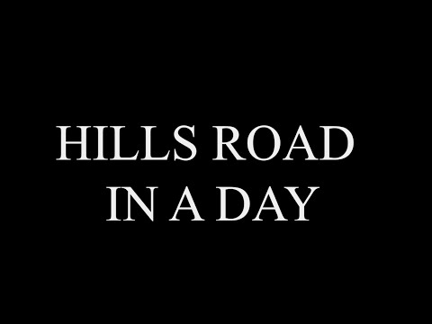 Hills Road in a Day