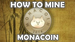 How to Mine Monacoin with Awesome Miner & Mining Pool Hub - Ep06
