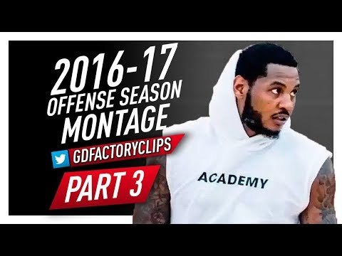 Carmelo Anthony Offense Highlights Montage 2016/2017 (Part 3) - Hoodie Melo Mode!