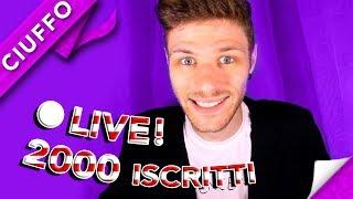 🔴 LIVE 2000 ISCRITTI Q&A
