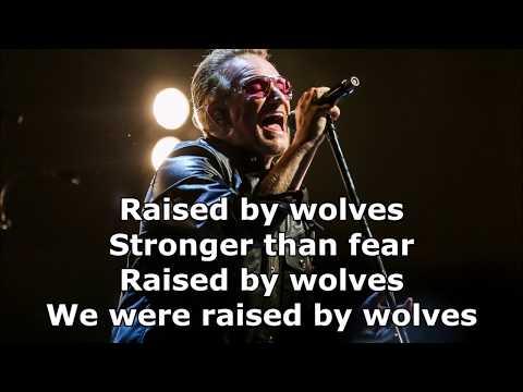 U2 - Raised By Wolves (lyrics)