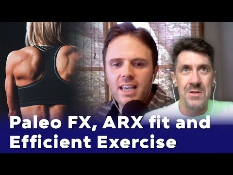 Keith Norris - Paleo FX, ARX fit and Efficient Exercise - Podcast #137