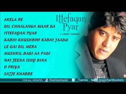 Ittefaqan Pyar Album Full Audio Songs Jukebox - Harry Anand