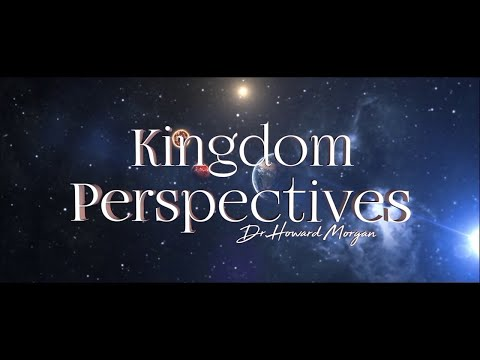 Kingdom Perspectives: The students of the school of the Kingdom of God | Episode 1 | Season 8