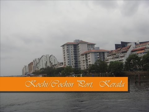 Tourist place: Kochi/Cochin/Ernakulam port touching Arabian Sea, Kerala