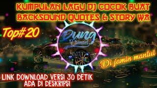 Download Kumpulan Lagu Dj Buat Backsound Quotes & Story Wa || Lagu Cocok Buat Backsound Quotes | Lagu Enak #1