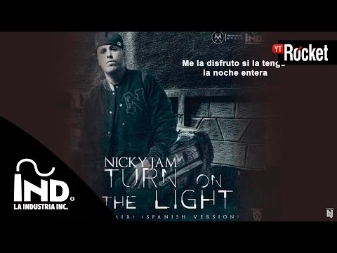 Nicky Jam - Turn On The Light (Remix)