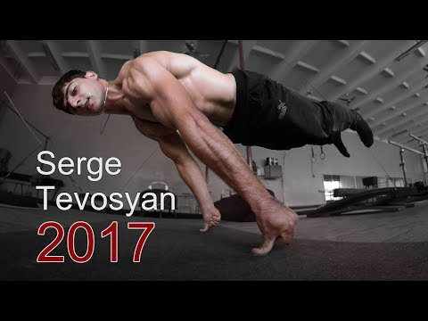 Serge Tevosyan 2017  (Street Workout Armenia)