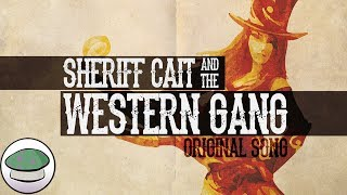 Repeat youtube video Sheriff Cait & The Western Gang - The Yordles (Original Song)