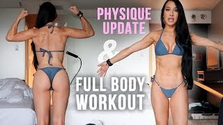 PHYSIQUE UPDATE | My Favorite Full Body Workout