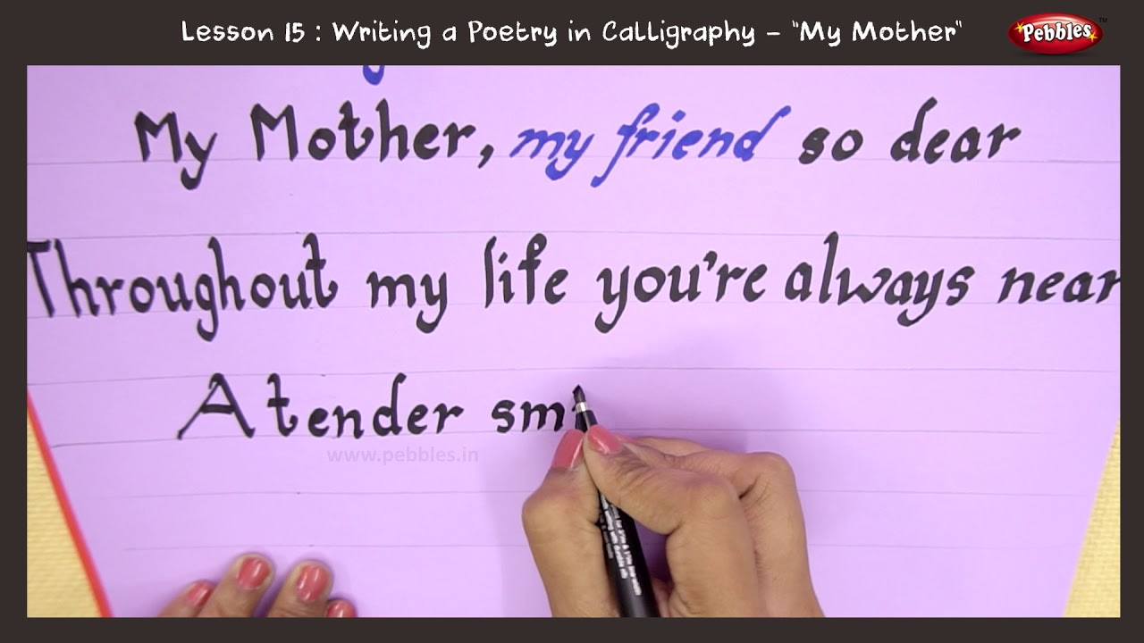 Calligraphy With Marker Pen My Mother Poem Beginners