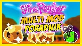 Slime Rancher Mody - Poradnik!