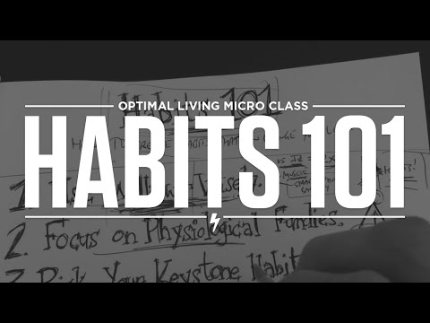 Habits 101: How To Create Habits That Can Change Your Life