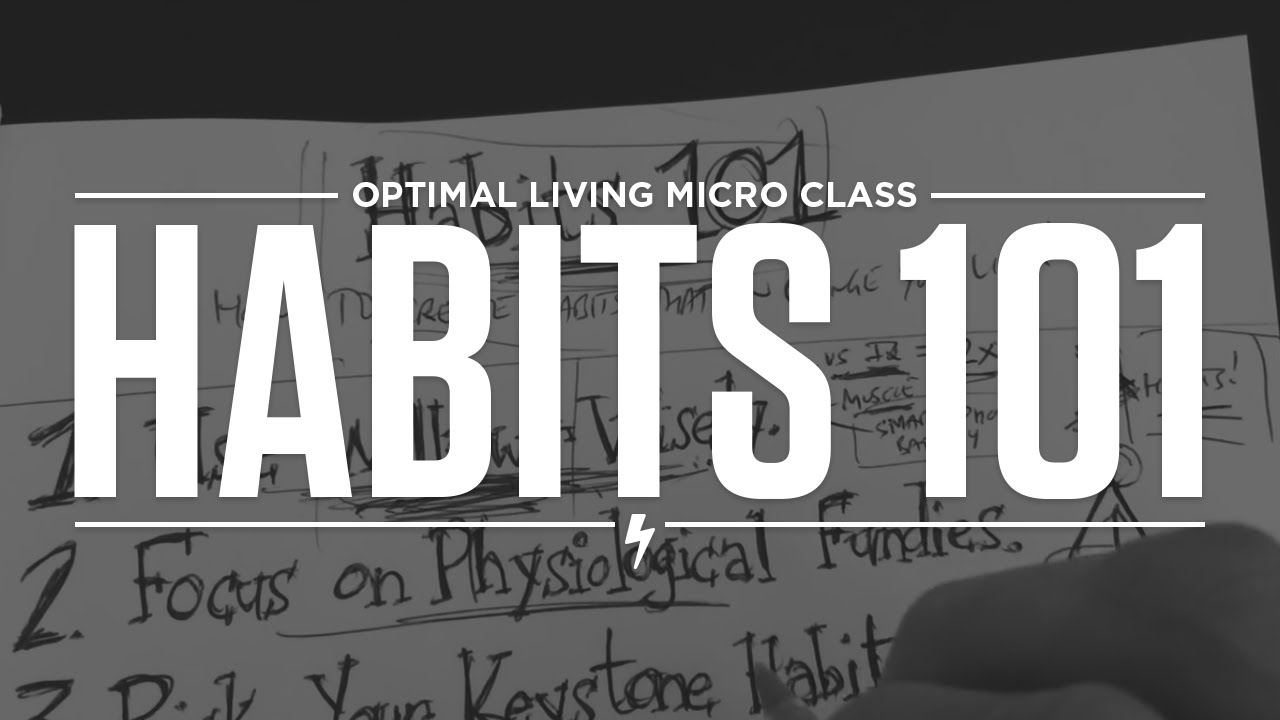 Habits 101 How To Create Habits That Can Change Your Life