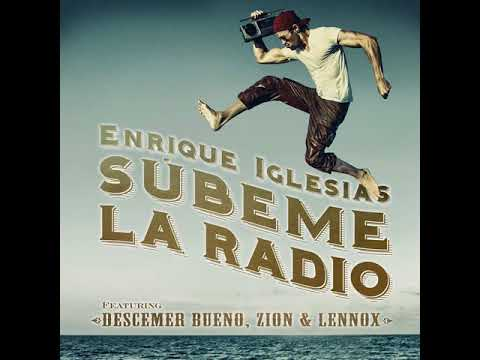 Enrique Iglesias - SUBEME LA RADIO Ft. Descemer Bueno, Zion & Lennox [MP3 Free Download]
