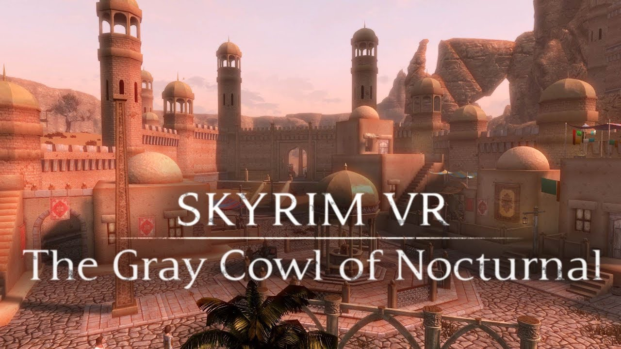 Skyrim Vr The Gray Cowl Of Nocturnal Youtube