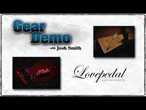 Josh Smith Shows His MUST HAVE Guitar Pedal - Lovepedal Tchula - Kirk Fletcher - GuitarBreakdown