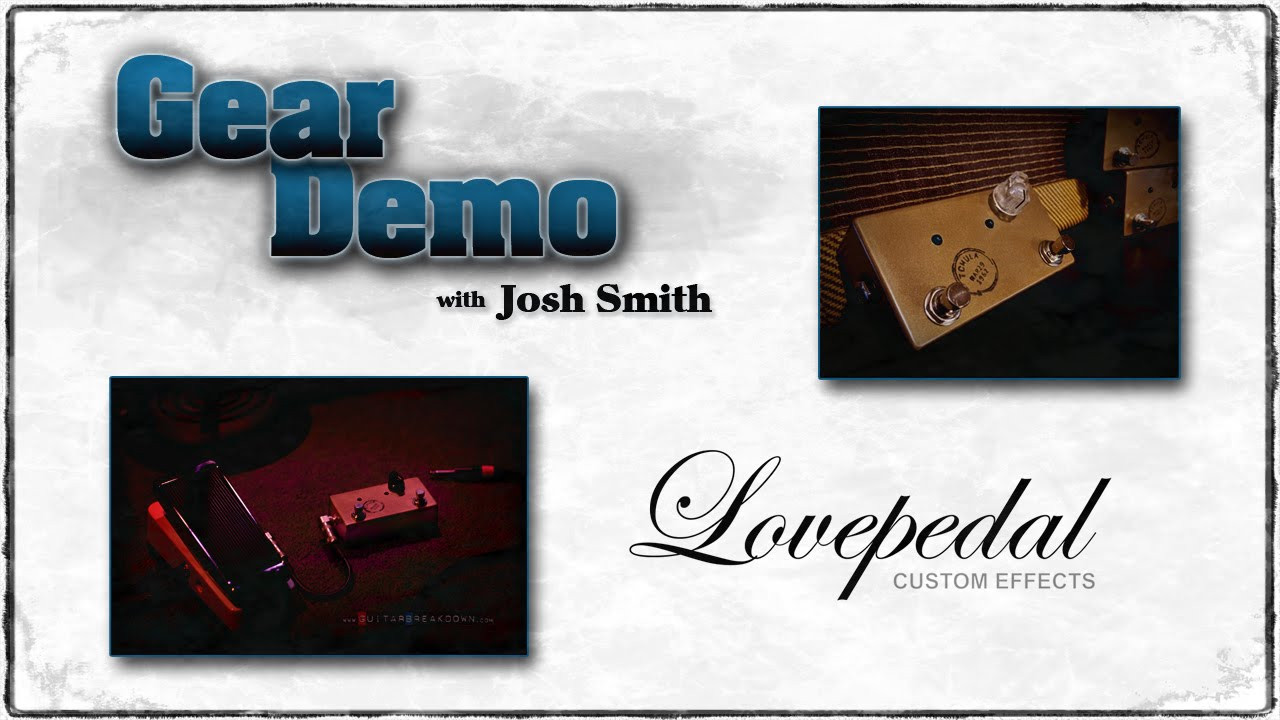 josh smith shows his must have guitar pedal lovepedal tchula kirk fletcher guitarbreakdown. Black Bedroom Furniture Sets. Home Design Ideas
