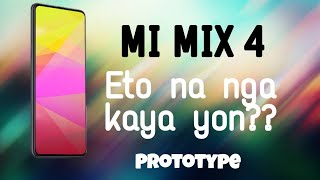Mi Mix 4 | Look a Like • Eto na kaya yon ?? | Prototype | AF Tech Review