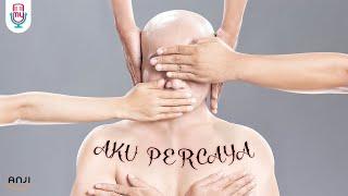 Download ANJI - AKU PERCAYA (Official Music Video)